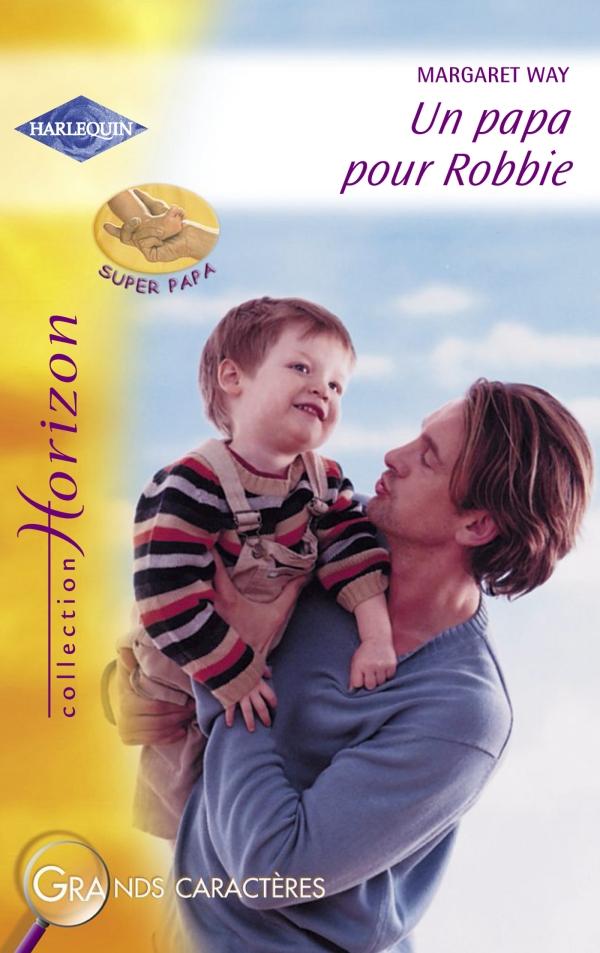 Un papa pour Robbie (Harlequin Horizon)