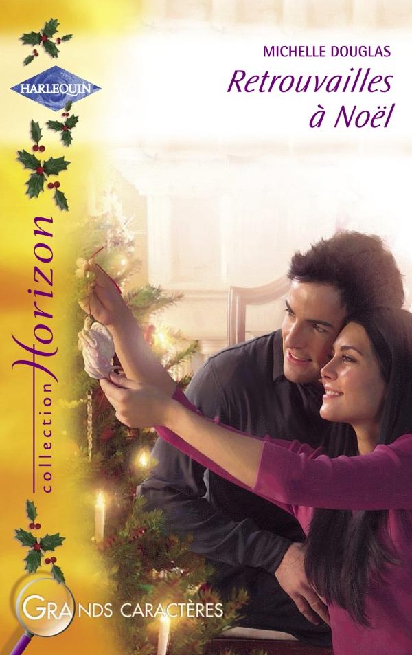 Retrouvailles à Noël (Harlequin Horizon)