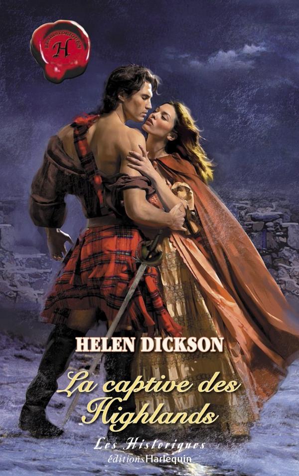La captive des Highlands (Harlequin Les Historiques)