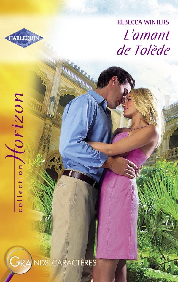 L'amant de Tolède (Harlequin Horizon)
