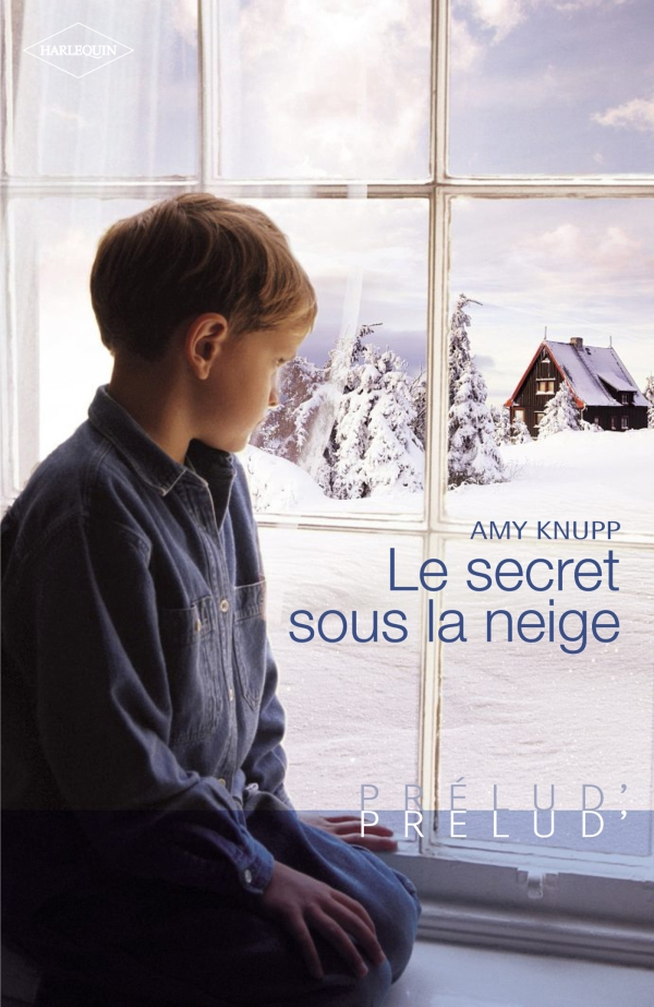 Le secret sous la neige (Harlequin Prélud')