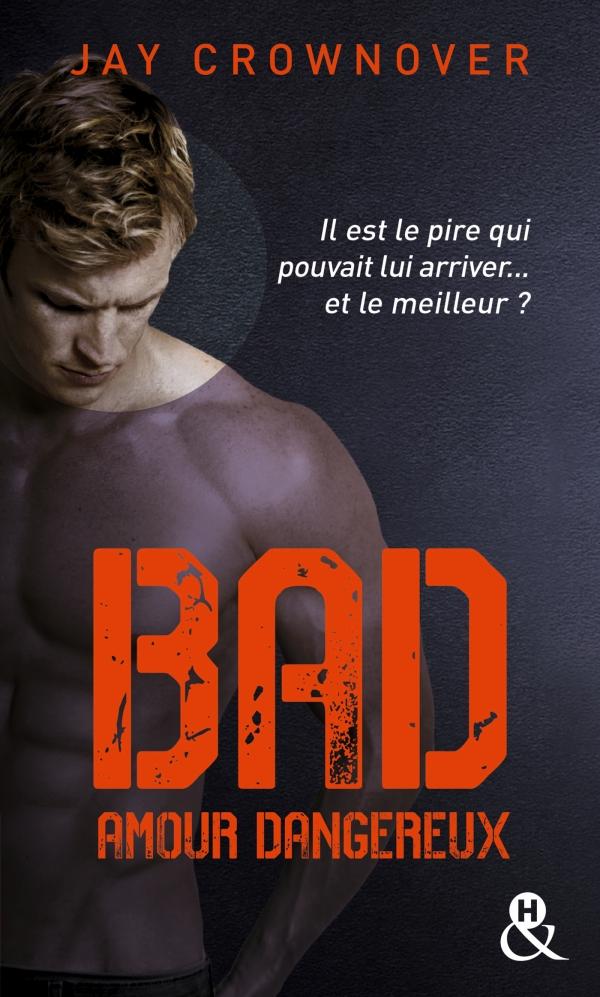 Bad - T2 Amour dangereux