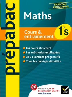 Pr�pabac Cours & entra�nement Maths 1re S