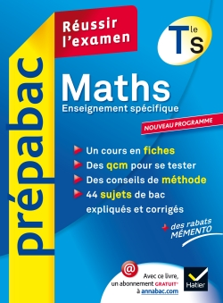 Maths Tle S Enseignement sp�cifique - Pr�pabac R�ussir l'examen