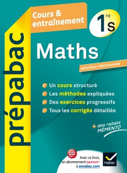 Maths 1re S - Pr�pabac Cours & entra�nement