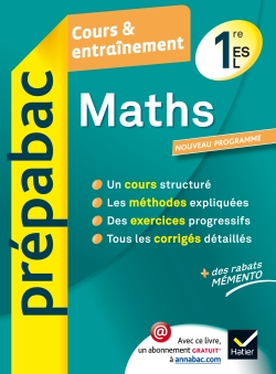 Maths 1re ES, L - Pr�pabac Cours & entra�nement