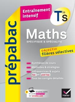 Maths Tle S (sp�cifique & sp�cialit�) - Pr�pabac Entra�nement intensif