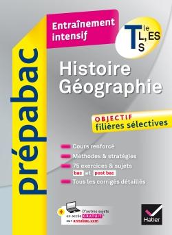 Histoire-G�ographie Tle L, ES, S - Pr�pabac Entra�nement intensif