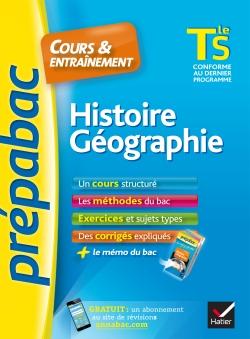 Histoire-G�ographie Tle S - Pr�pabac Cours & entra�nement