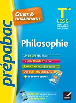 Philosophie Tle L, ES, S - Pr�pabac Cours & entra�nement