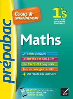 Maths 1re S - Pr�pabac Cours & entra�nement