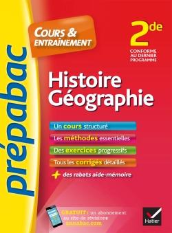 Histoire-G�ographie 2de - Pr�pabac Cours & entra�nement