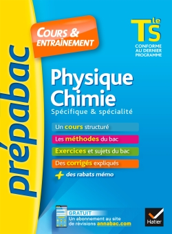 Physique-chimie Tle S sp�cifique & sp�cialit� - Pr�pabac Cours & entra�nement