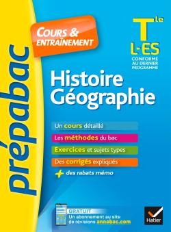 Histoire-G�ographie Tle L, ES - Pr�pabac Cours & entra�nement