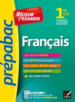 Fran�ais 1re toutes s�ries - Pr�pabac R�ussir l'examen