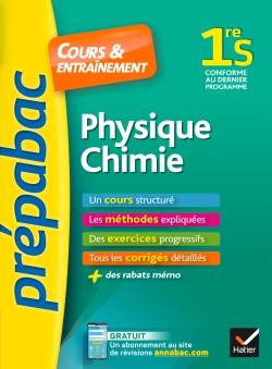 Physique-chimie 1re S - Pr�pabac Cours & entra�nement