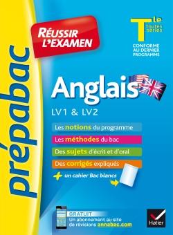 Anglais Tle LV1 & LV2 - Pr�pabac R�ussir l'examen