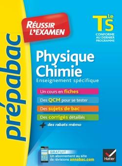 Physique-Chimie Tle S enseignement sp�cifique - Pr�pabac R�ussir l'examen