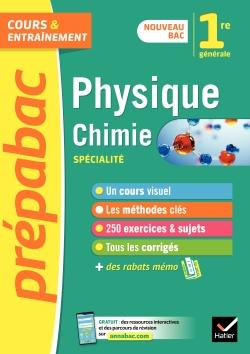 Physique-chimie 1re (sp�cialit�) - Pr�pabac Cours & entra�nement