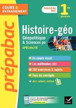 Histoire-g�o, g�opolitique, sciences politiques 1re (sp�cialit�) - Pr�pabac Cours & entra�nement