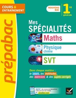 Mes sp�cialit�s Maths, Physique-chimie, SVT 1re
