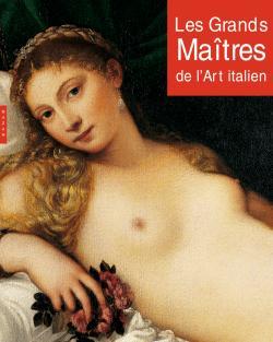 Les Grands maîtres de l'art italien
