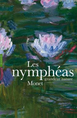NYMPHEAS MONET GRANDEUR NATURE
