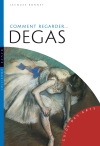 Comment regarder Degas