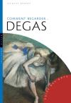 Comment regarder Degas