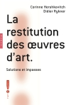 La restitution des oeuvres d'art