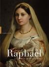 Raphael sa vie son oeuvre son temps