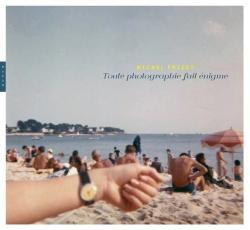 Toute photographie fait énigme
