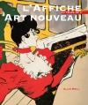 L'Affiche, au temps de l'Art nouveau