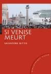 Si Venise meurt