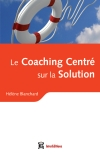 Le Coaching Centré sur la Solution