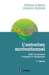 L'entretien motivationnel : Aider la personne à engager le changement