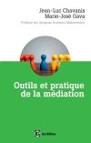 Outils et pratique de la médiation : Dénouer et prévenir les conflits dans et hors les murs