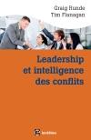 Leadership et intelligence des conflits : Adopter des comportements efficaces grâce au Dynamic Conflit Model (DCM)
