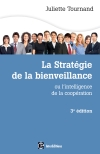 La stratégie de la bienveillance : L'intelligence de la coopération