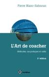 L'art de coacher : Méthode, cas pratiques et outils