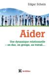 Aider : Une dynamique relationnelle, en duo, en groupe, au travail