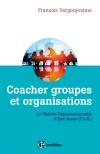 Coacher groupes et organisations : La Théorie organisationnelle d'Eric Berne (T.O.B.)