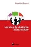 Les clés du dialogue hiérarchique : La méthode des trois contrats