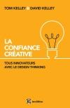 La Confiance Créative : Tous innovateurs avec le Design Thinking