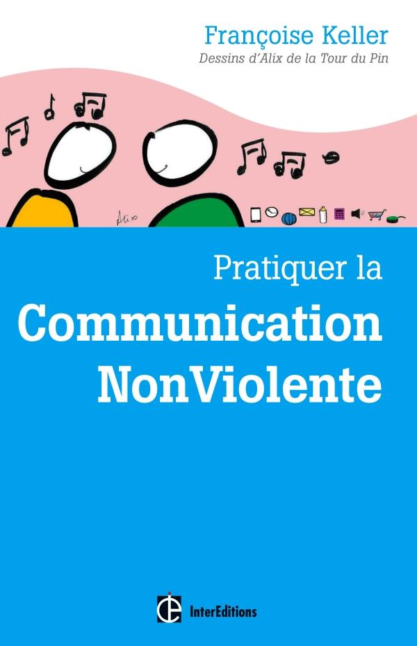 Pratiquer la Communication NonViolente