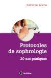 Protocoles de sophrologie : 20 cas pratiques