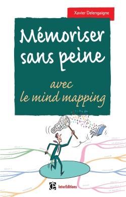 Mémoriser sans peine... avec le mind mapping