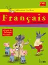 Caribou Français CM1 - Livre de l'élève - Edition 2009