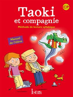 Taoki et compagnie CP - Livre élève - Edition 2010