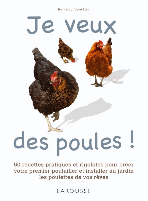 Je veux des poules !